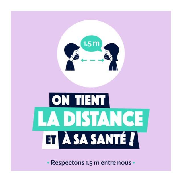 """""""On tient la distance et à sa santé! Respectons 1.5m entre nous"""""""
